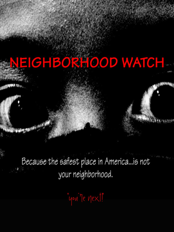 Neighborhood Watch poster